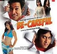 Watch Be Careful (2011) Hindi Movie Online