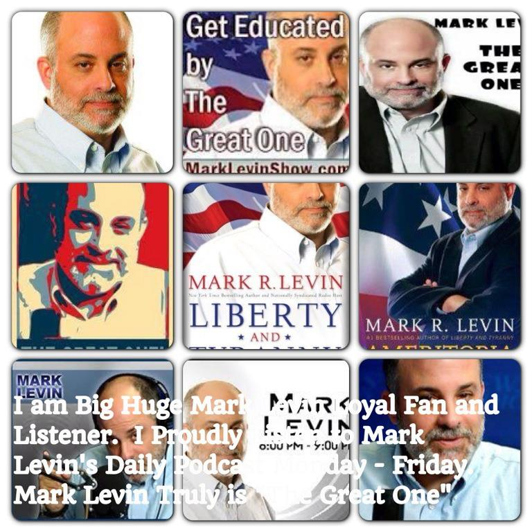 Big Huge Mark Levin Fan Listener
