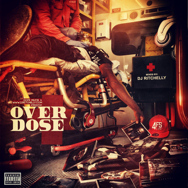 Dope Muzik x Dj Ritchelly - OverDose