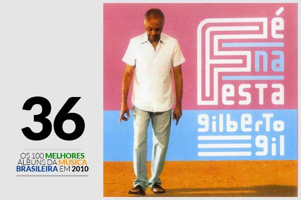 Gilberto Gil - Fé Na Festa