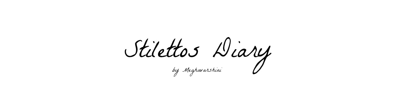 Stilettos Diary - India Fashion and Style Blog for people on a Budget!