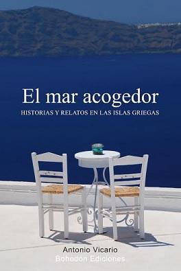 «EL MAR ACOGEDOR»
