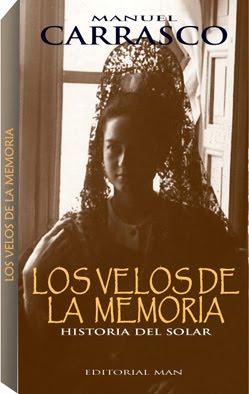 LOS VELOS DE LA MEMORIA I. HISTORIA DEL SOLAR