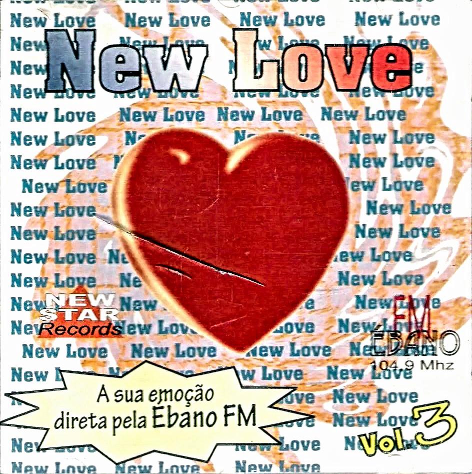 New Love Vol.3 -  A Sua Emoção Direta Pela Ébano