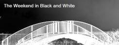 http://blackandwhiteweekend.blogspot.com/2014/08/friday-29th-august-2014.html