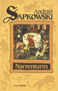 """Andrzej Sapkowski """"Narrenturm"""""""