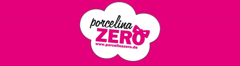 www.porcelinaZERO.de