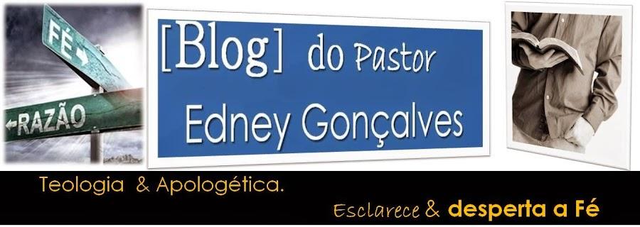 Pastor Edney Bergsten Gonçalves