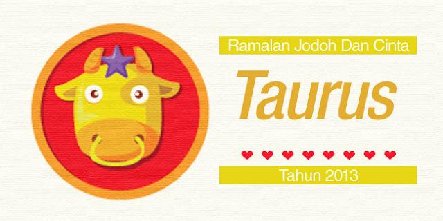 Bintang Taurus : Ramalan Jodoh Dan Cinta Tahun 2013
