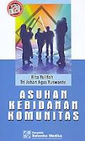 ajibayustore  Judul Buku : ASUHAN KEBIDANAN KOMUNITAS Pengarang : Rita Yulifah & Tri Johan Agus Yuswanto Penerbit : Salemba Medika