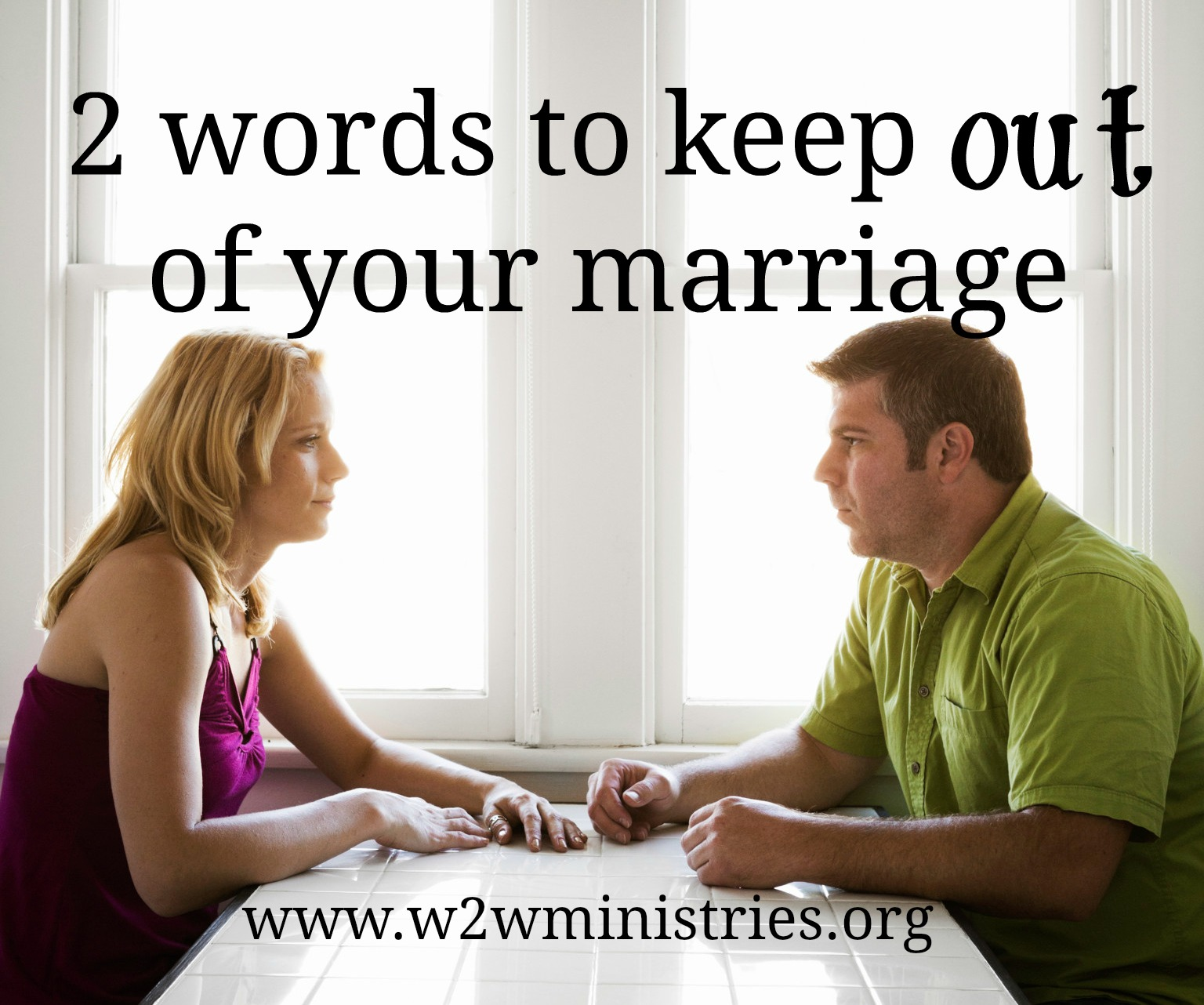 2 words to keep out of your #marriage
