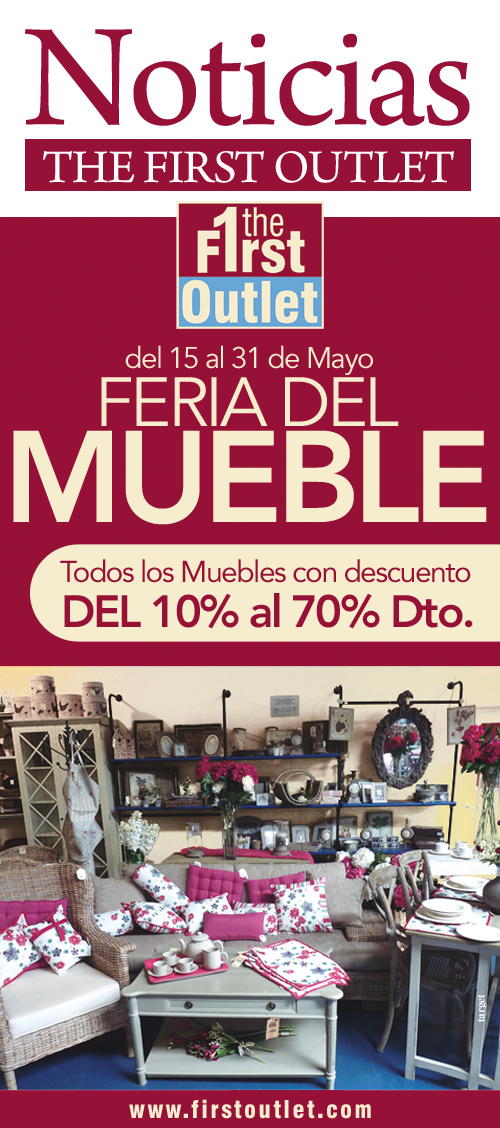 Feria del mueble del 15 al 31 de mayo en first outlet for First outlet muebles
