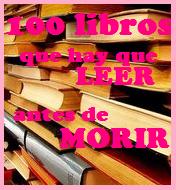 100 Libros que Leer Antes de Morir