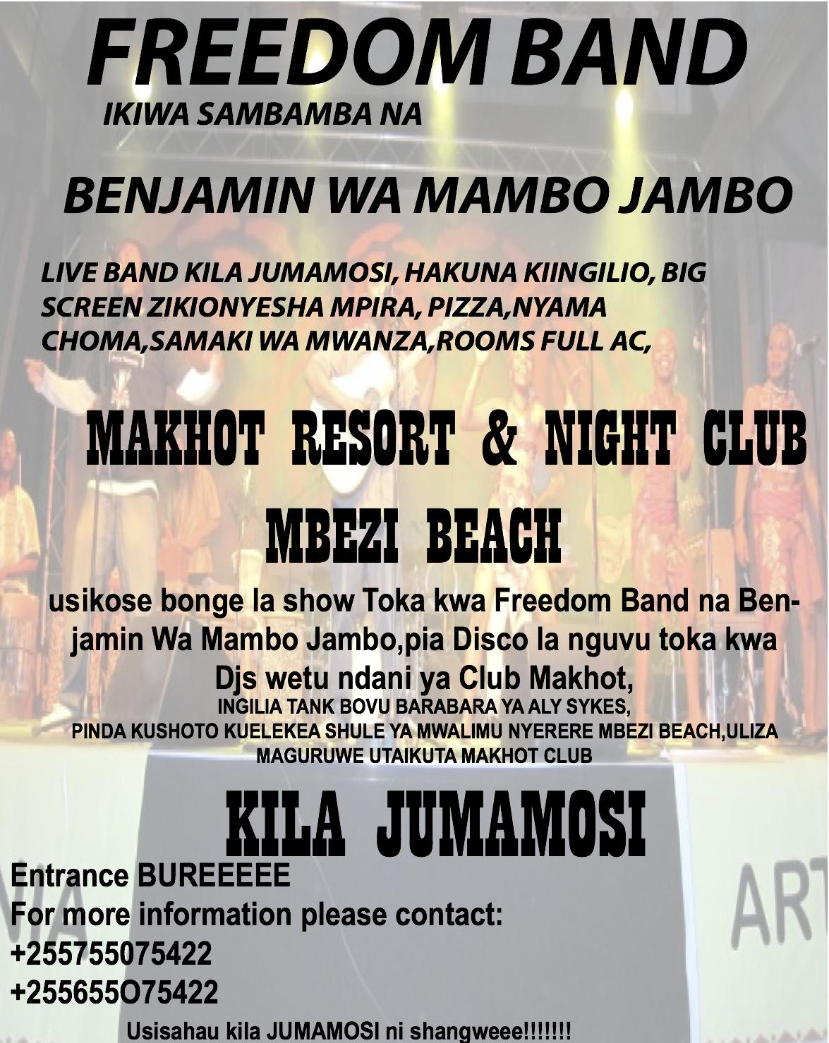 www.totolabongo.blogspot.com: show kali toka kwa freedom band
