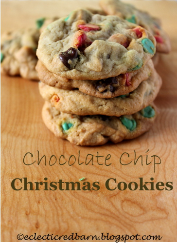 Eclectic Red Barn: Christmas Chocolate Chips Cookies