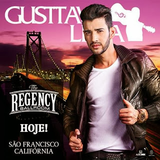 Hoje o Gusttavo Lima se apresenta em São Francisco na Califórnia.