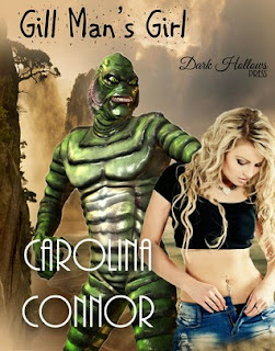 Gill Man's Girl by Carolina Connor