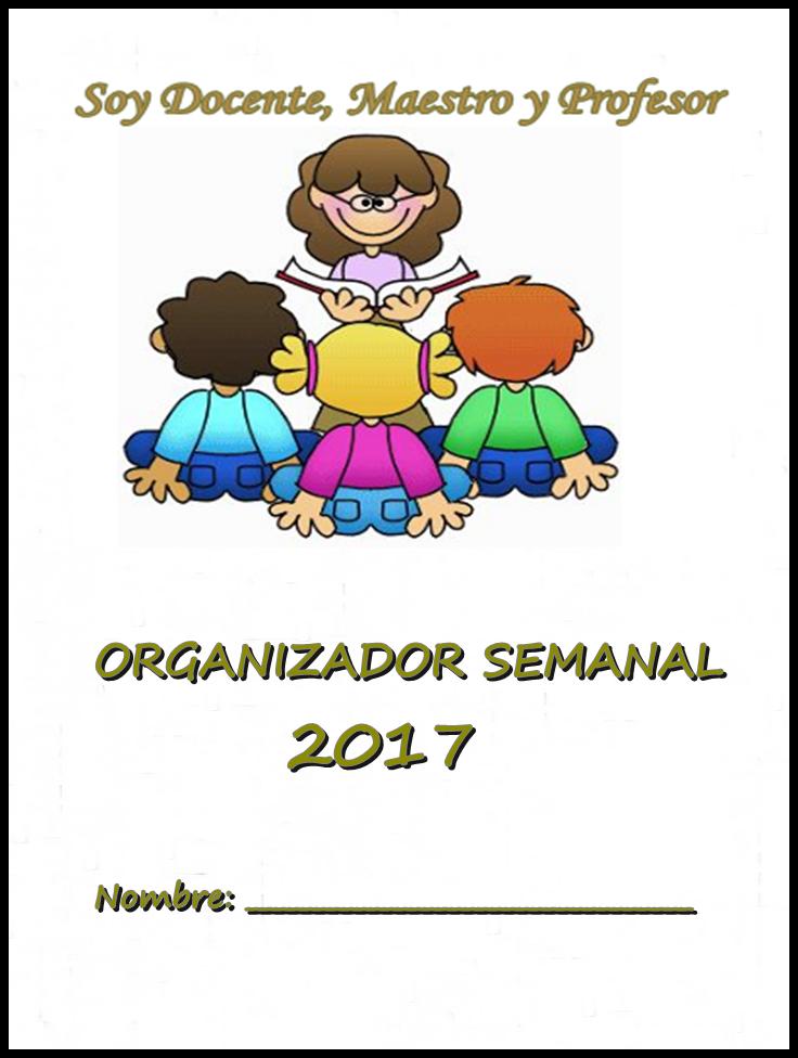 DESCARGA TU ORGANIZADOR SEMANAL  2017  GRATIS