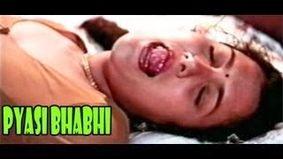 Hot Hindi Movie 'Pyasi Bhabhi' Watch Online Full Youtube Hindi Adult Movie