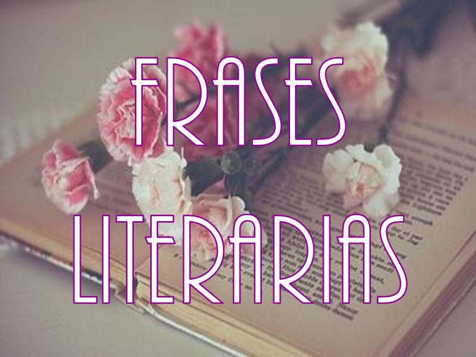 Frases literarias