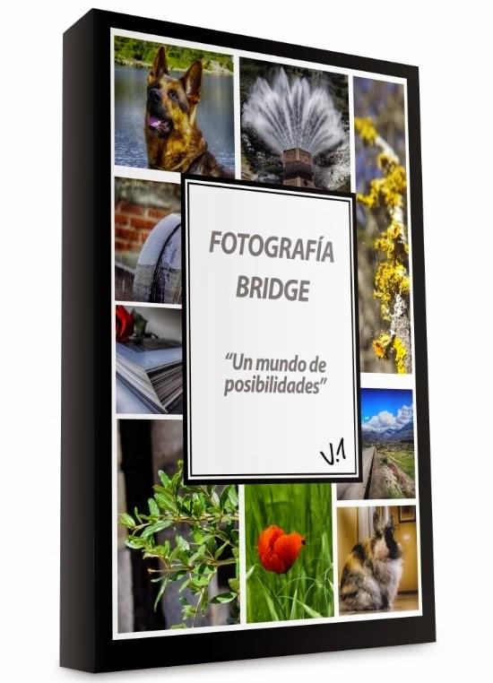 Mi libro: Fotografía Bridge: Un mundo de posibilidades ya disponible