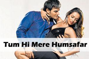 Tum Hi Mere Humsafar Ho