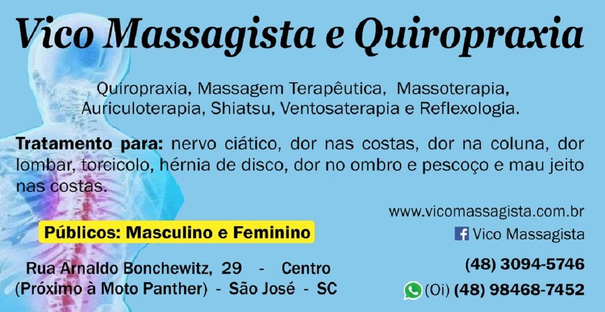 Vico Massagista e Quiropraxia São José SC,  Quiropraxia, Massagem Terapêutica Massoterapia Ventosa