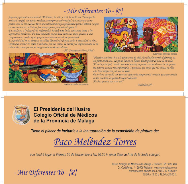 """""""EXPOSICIÓN INDIVIDUAL-PACO MELENDEZ-""""COLEGIO DE MEDICO DE MÁLAGA 2007"""""""