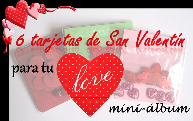 cartel 6 tarjetas de San Valentin para un LOVE mini-album