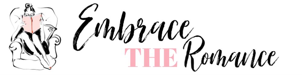 Embrace the Romance
