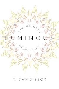 Publication: Luminous: Living the Presence and Power of Jesus
