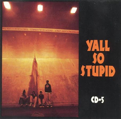 Yall So Stupid – The CD-5 – CDS – 1993