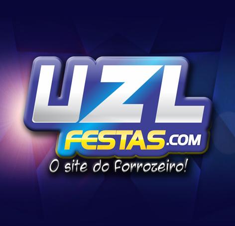 """UZL FESTAS """" O SITE DO FORROZEIRO"""""""