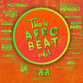 V.A. - This is Afro Beat Vol.1 (2013) . Mp3 - 320Kbps