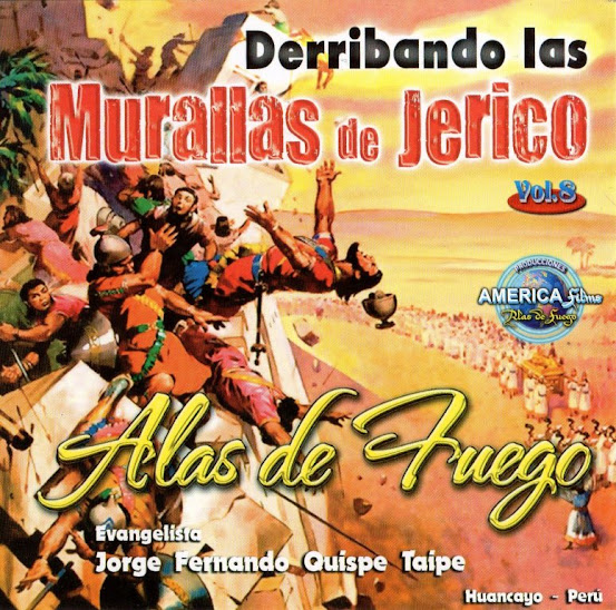 """Derribando las Murallas de Jerico """"Alas de Fuego"""" - (Volumen 8) (Álbum Completo)"""