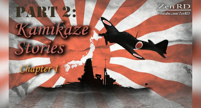 Part 2: Kamikaze Stories