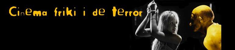 Cinema friki i de terror