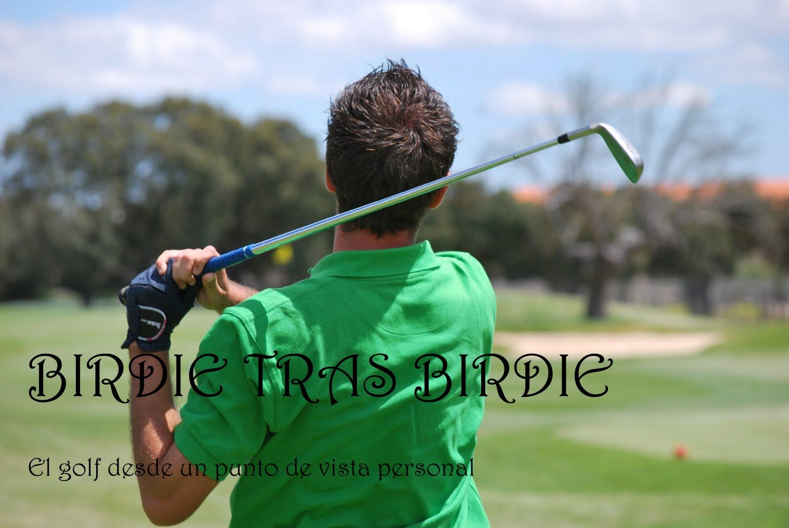 Birdie tras birdie