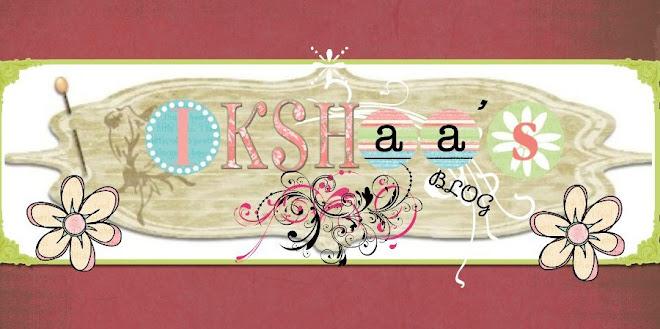 IKSHAA'S BLOG