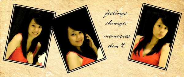 Feelings change. Memories don't.