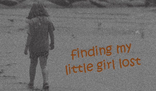 finding my little girl lost