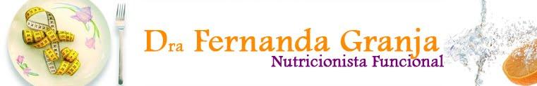 Dra Fernanda Granja Nutricionista Funcional