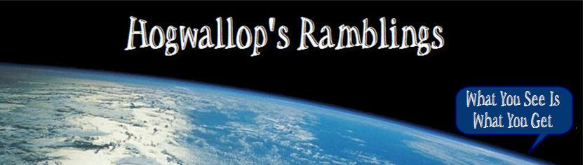Hogwallop's Ramblings