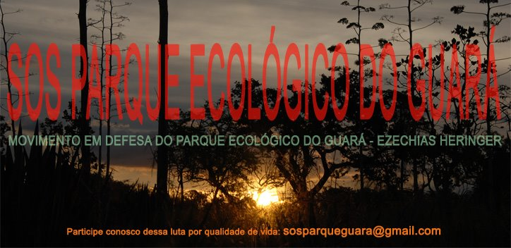 SOS PARQUE ECOLÓGICO DO GUARÁ