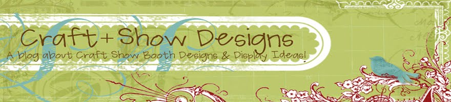 Craft + Show Designs