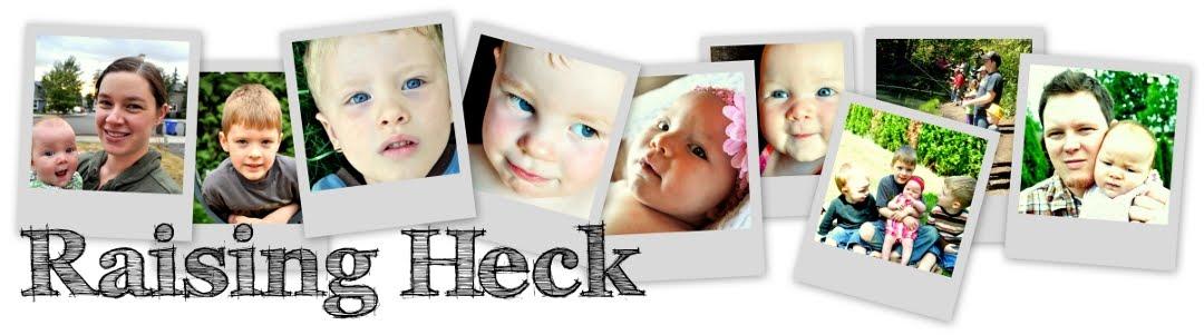 Raising Heck