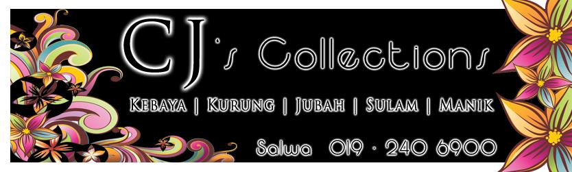 CJ's Collections. ..Pilihan anda.. Selamat datang I Welcome I Ahlan Wa Sahlan