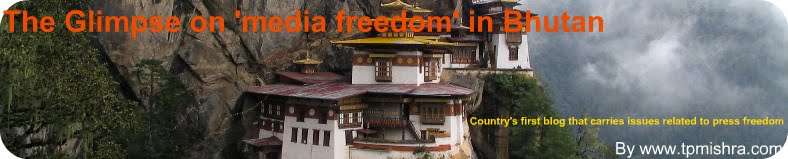 MEDIA IN BHUTAN