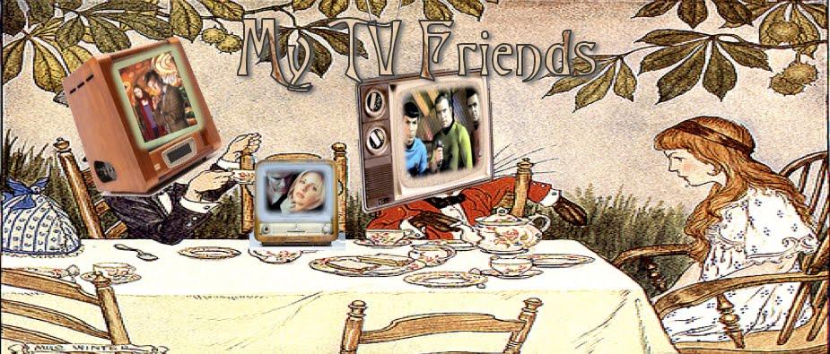 My TV Friends