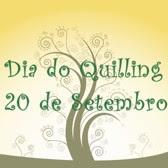 Dia do Quilling - 20 de Setembro de 2009